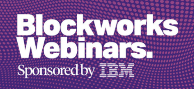 ibm blockworks blockchain webinar