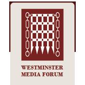 westminster media forum