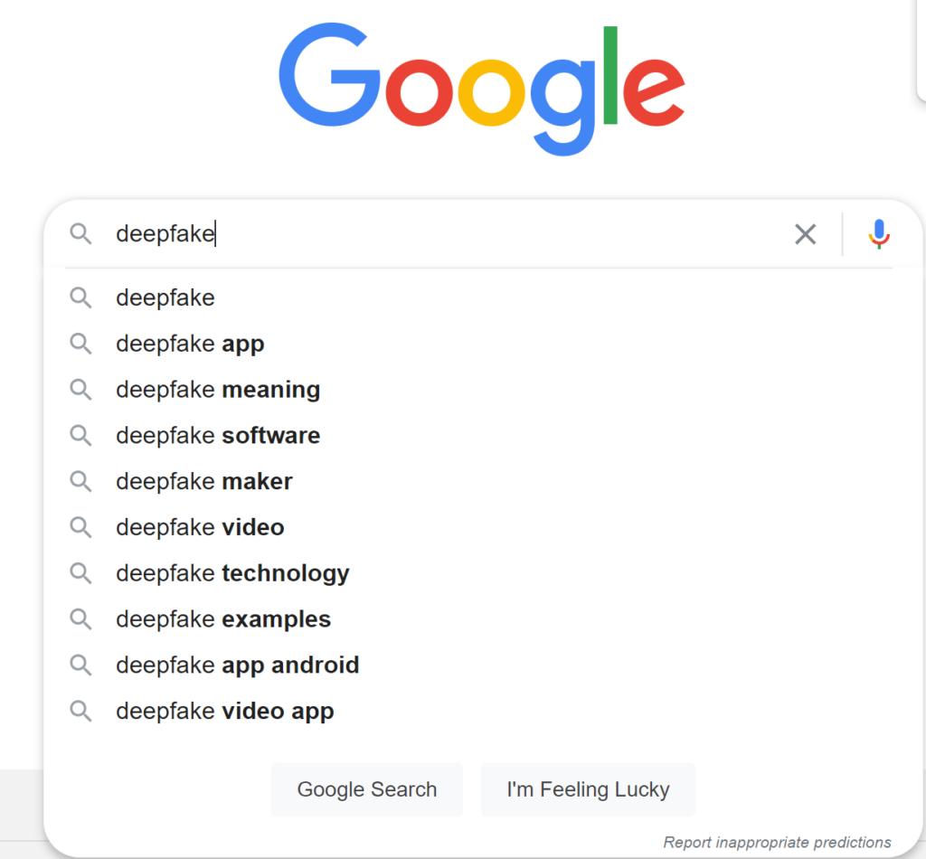 google search suggest deepfake